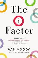 The I Factor: How Building a Great