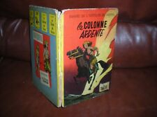 LES TIMOUR N°2 LA COLONNE ARDENTE - EO FRANCAISE DOS CARRE JAUNE 1956