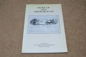 MORE OF OLD AIREBOROUGH local history book Guiseley Rawdon Yeadon Horsforth