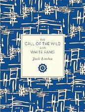 The Call of the Wild and White Fang by Jack London (Paperback, 2017)