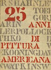ANONIMO, 25 anni di pittura americana 1933-1958
