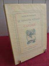 LE DERNIER VOYAGE DE CANDIDE Georges Duhamel EO exemplaire n° XXVII/l