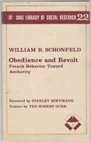 Obedience and Revolt: French Behaviour to A... by Schonfeld, William R Paperback