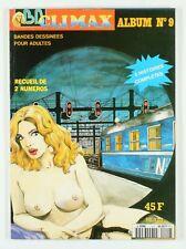 BD adultes  BD Climax, Recueil de 2 histoires : Les voluptés de l'Orient Express