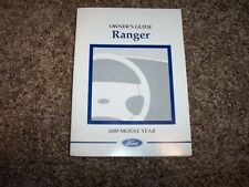 2000 Ford Ranger Owner User Guide Operator Manual XL XLT Electric V6 4Cyl 2.5L