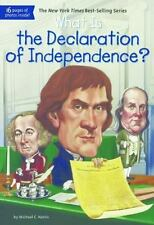 WHAT IS THE DECLARATION OF INDEPENDENCE? - HARRIS, MICHAEL C./ HOARE, JERRY (ILT