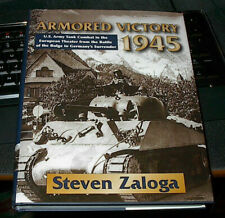 ARMORED VICTORY 1945  by STEVEN ZALOGA  HUNNNDREDS of PHOTOS  BOOK-HC