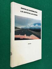 Natalia GINZBURG - LA CITTA' E LA CASA , 1° Ed Einaudi Supercoralli (1984) Libro