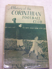 CREEK. HISTORY OF THE CORINTHIAN FOOTBALL CLUB, 1933. 1st edition in dustwrapper