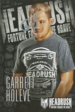 Garrett Holeve Signed HeadRush 4x6 Photo Promo Card MMA Autograph Picture G$ !!