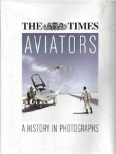 The Times Aviators a History in Photographs Michael J H Taylor Book 0007