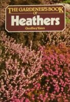 Gardener's Book of Heathers, Geoffrey, Yates, Very Good Book