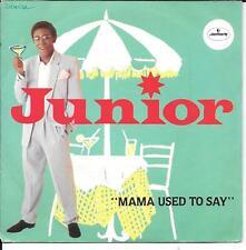 "45 TOURS / 7"" SINGLE--JUNIOR--MAMA USED TO SAY / INSTRUMENTAL--1981"