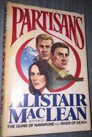 Partisans by Alistair MacLean -Book Club Editon (HC,1982)