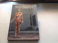 Kiki Smith: Werke/Works (Installed At St. Peters, Lubeck) 1998 Hc