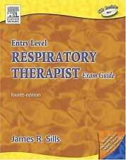 JAMES R. SILLS MED  CPFT  RRT - Entry Level Respiratory Therapist Exam Guide, 4e