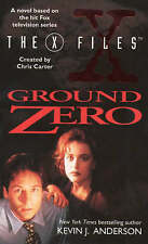 The X-Files: Ground Zero by Kevin J Anderson (Paperback)