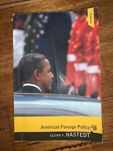 American Foreign Policy Edition No. 09 by Glenn P. Hastedt (2011)
