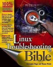 Bible: Linux Troubleshooting Bible by Christopher Negus and Thomas Weeks...