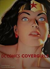 DC Comics COVERGIRLS by Louise Simonson Adam Hughes Wonder Woman, Catwoman...