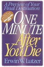 One Minute After You Die: A Preview of Your Final