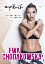 Myslnik. Twoj codzienny motywator, Ewa Chodakowska, polska ksiazka