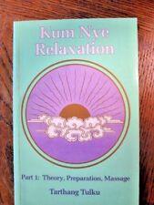 Nyingma Psychology: Kum Nye Relaxation 1 by Tarthang Tulku (1978, Paperback)