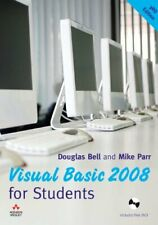 Visual Basic 2008 for Students,Douglas Bell, Mike Parr