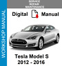 TESLA MODEL S 2012 2013 2014 2015 2016 SERVICE REPAIR MANUAL WORKSHOP + WIRING