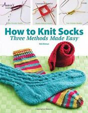 How to Knit Socks: Three Methods Made Easy by Jeanne Stauffer, Diane Schmidt | P