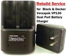 REBUILD SERVICE for Black and Decker Versapak VP130 Dual Port Battery Charger