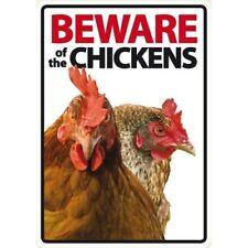NOVELTY: BEWARE OF THE CHICKENS INTERNAL/EXTERNAL SIGN