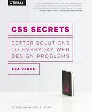 CSS Secrets: Better Solutions to Everyday Web Design Problems by Lea Verou