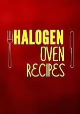 Halogen Oven Recipes Blank Recipe Cookbook 7 X 10 100 Blank Re by Dartan Creatio