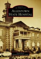 Allentown State Hospital, Paperback by Royer, Steven; Smith, Gregory (FRW), L...