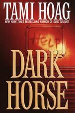 Dark Horse by Tami Hoag (2002, Hardcover)Intense Suspense Novel