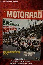 Das Motorrad 22/75 Bultaco Metralla 250 Moto Guzzi 850