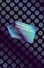 Why Wish You a Merry Christmas? : What Matters (and What Doesn't) in the...
