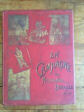 MEISSONIER  En Campagne. Tableaux et dessins de Meissonier, Detaille, Neuville