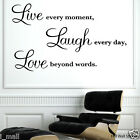 "Wall Quote Vinyl Sticker ""Live every moment,Laugh every day,Love beyond words"""