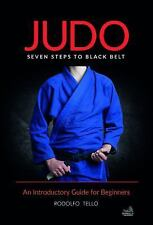 Judo: Seven Steps to Black Belt (an Introductory Guide for Beginners) (Paperback