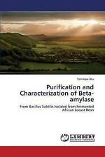 Purification and Characterization of Beta-amylase: From Bacillus Subtilis Isolat