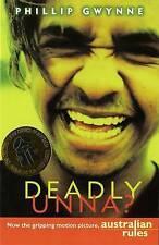 Deadly, Unna? by Phillip Gwynne (Paperback, 1998)