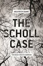 Scholl Case : The Deadly End of a Marriage by Anja Reich-Osang (2017)