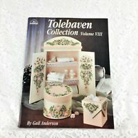 Tole Painting Book - TOLEHAVEN COLLECTION VOLUME 3 - Vtg 2000 - Gail Anderson
