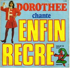 DOROTHEE ENFIN RECRE A2 ! / A LA CLAIRE FONTAINE FRENCH 45 SINGLE