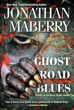 Ghost Road Blues (a Pine Deep Novel): By Jonathan Maberry