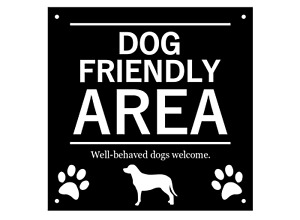 Dog Friendly Area, Sign - Ideal for pubs, hotels, waterproof, with drill holes