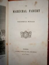 Le maréchal Fabert Théophile Ménard Edition 1873 Alfred Mame et fils