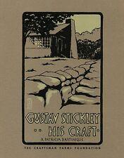 Gustav Stickley - His Craft